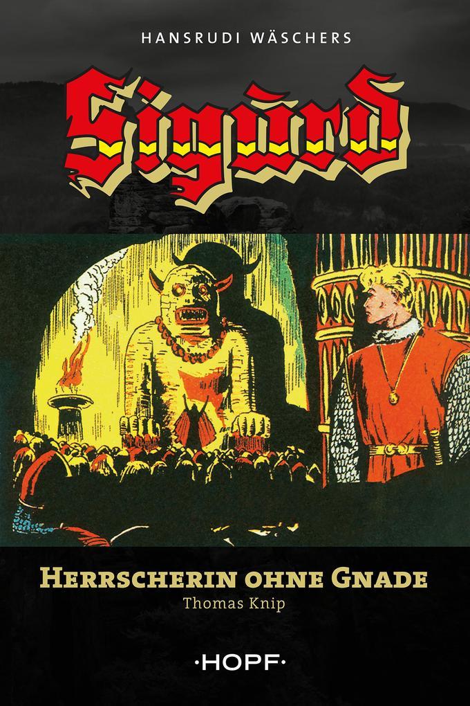 Sigurd 2: Herrscherin ohne Gnade als eBook