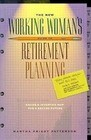 The New Working Woman's Guide to Retirement Planning: Saving and Investing Now for a Secure Future