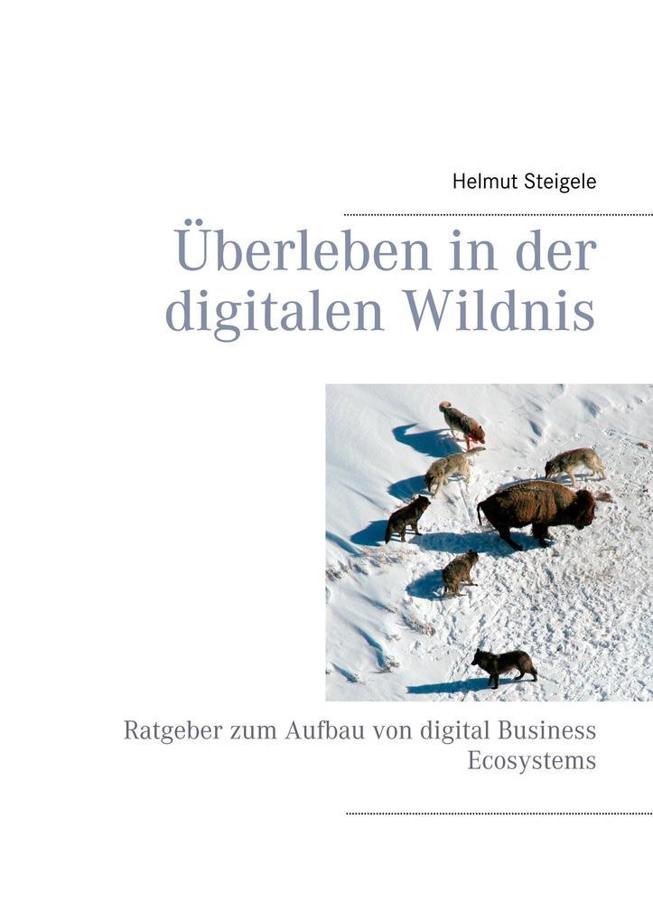 Überleben in der digitalen Wildnis