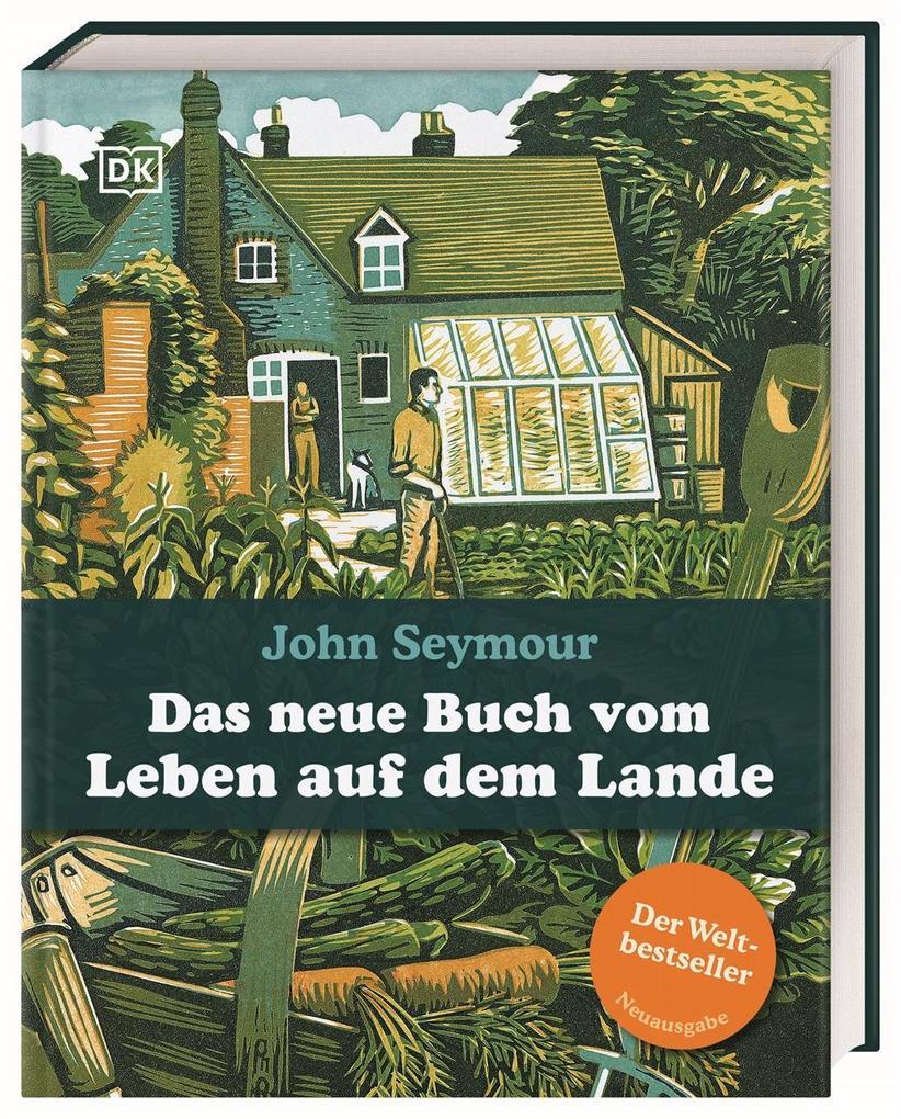 Das neue Buch vom Leben auf dem Lande als Buch (gebunden)