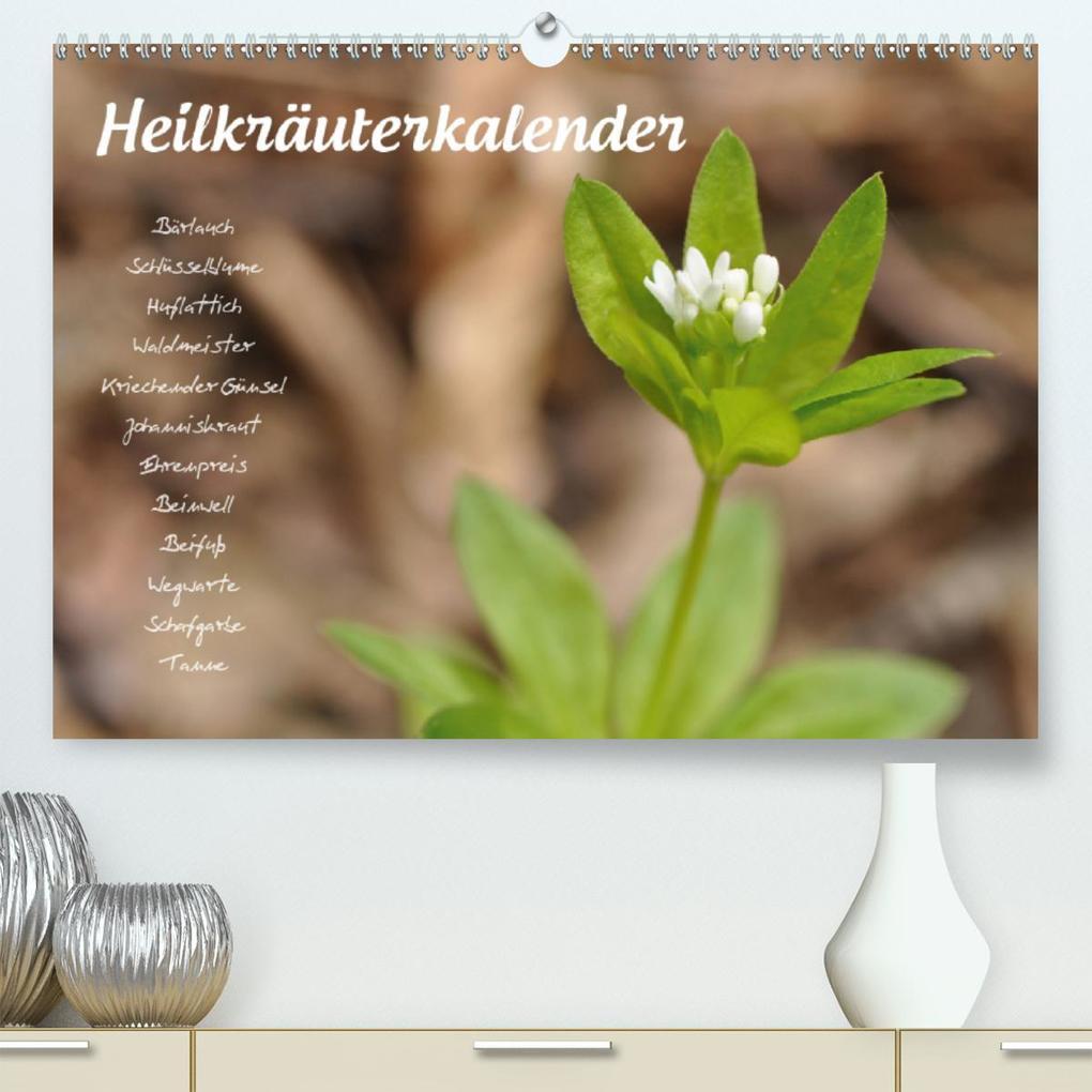 HeilkräuterkalenderAT-Version(Premium, hochwertiger DIN A2 Wandkalender 2020, Kunstdruck in Hochglanz) als Kalender