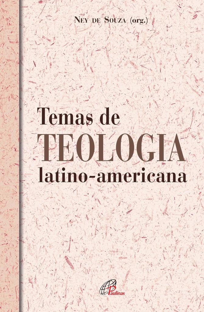 Temas de teologia latino-americana