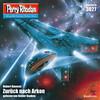 Perry Rhodan 3027: Zurück nach Arkon