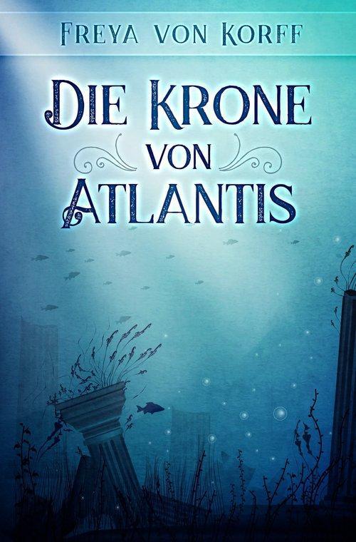 Die Krone von Atlantis als eBook