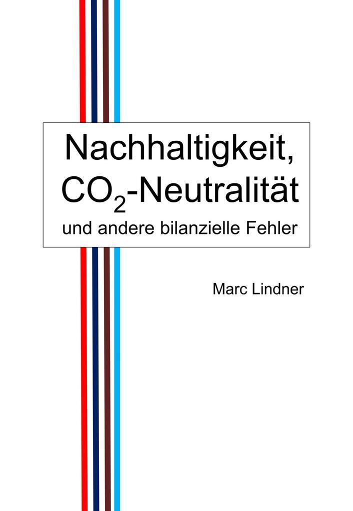 Nachhaltigkeit CO2-Neutralität und andere bilanzielle Fehler