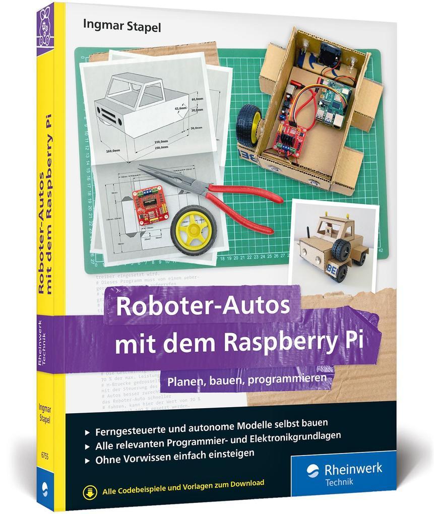 Roboter-Autos mit dem Raspberry Pi als Buch (gebunden)