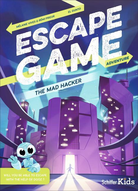 Escape Game: The Mad Hacker als Taschenbuch