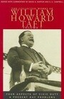 The Collected Works of William Howard Taft