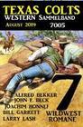 Texas Colts - Western Sammelband 7005 August 2019 - 7 Wildwestromane in einem Band
