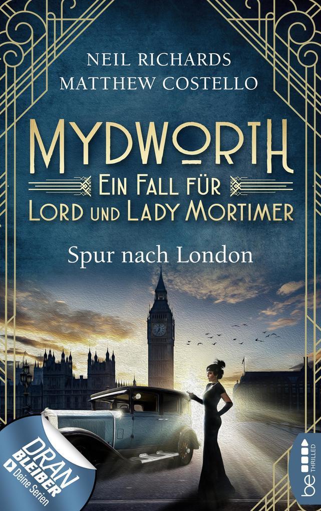 Mydworth - Spur nach London als eBook epub