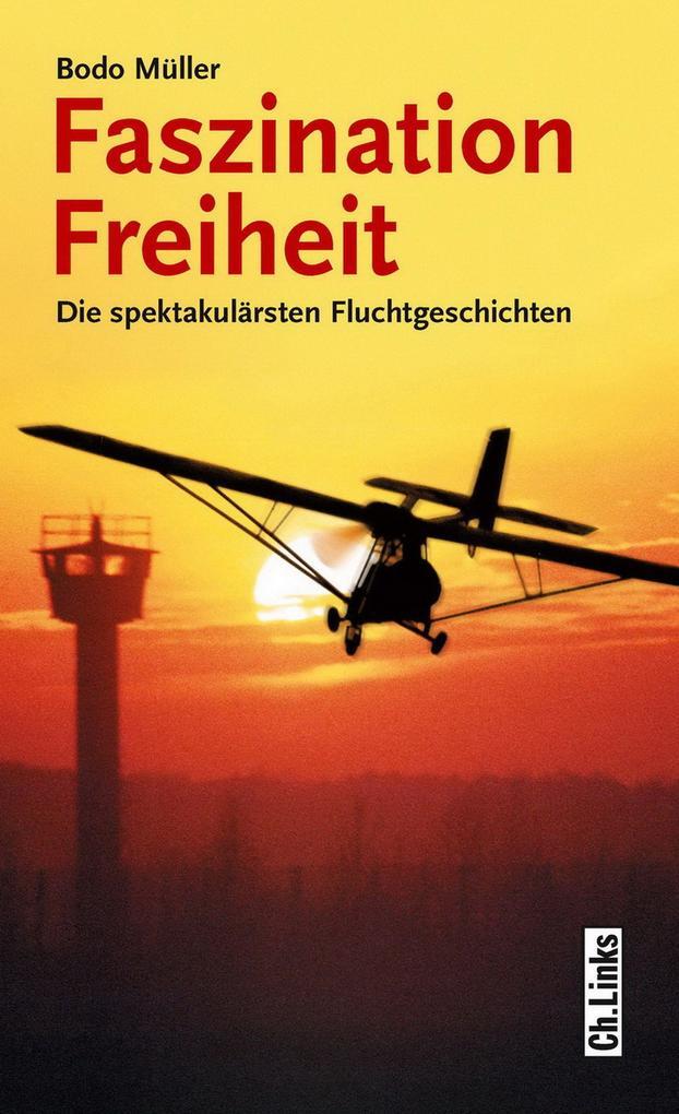 Faszination Freiheit als eBook