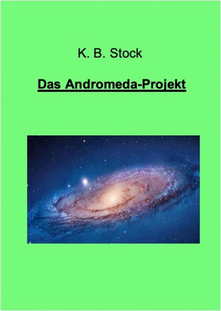 Das Andromeda-Projekt