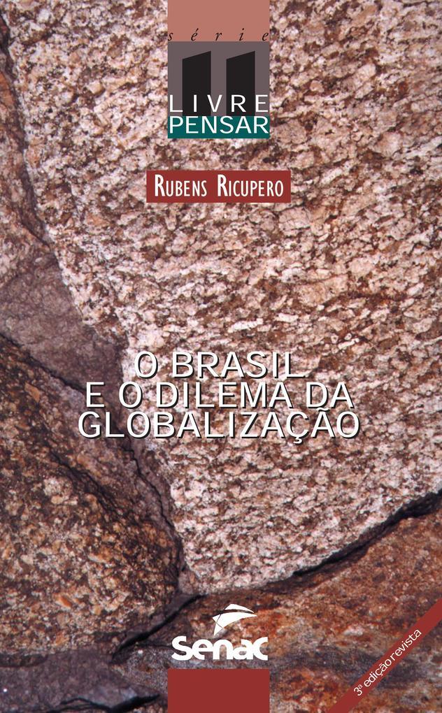 O Brasil e o dilema da globalização