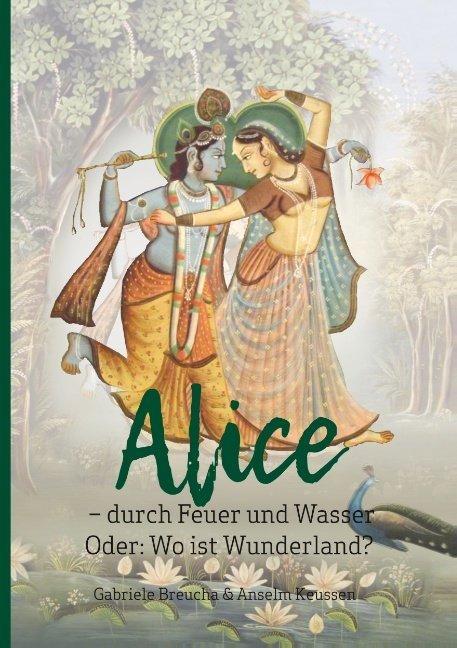 Alice - durch Feuer und Wasser als Buch