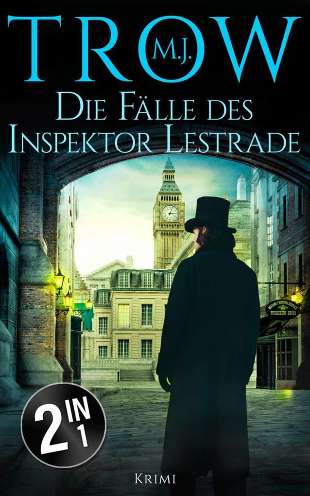 Die Fälle des Inspektor Lestrade als eBook