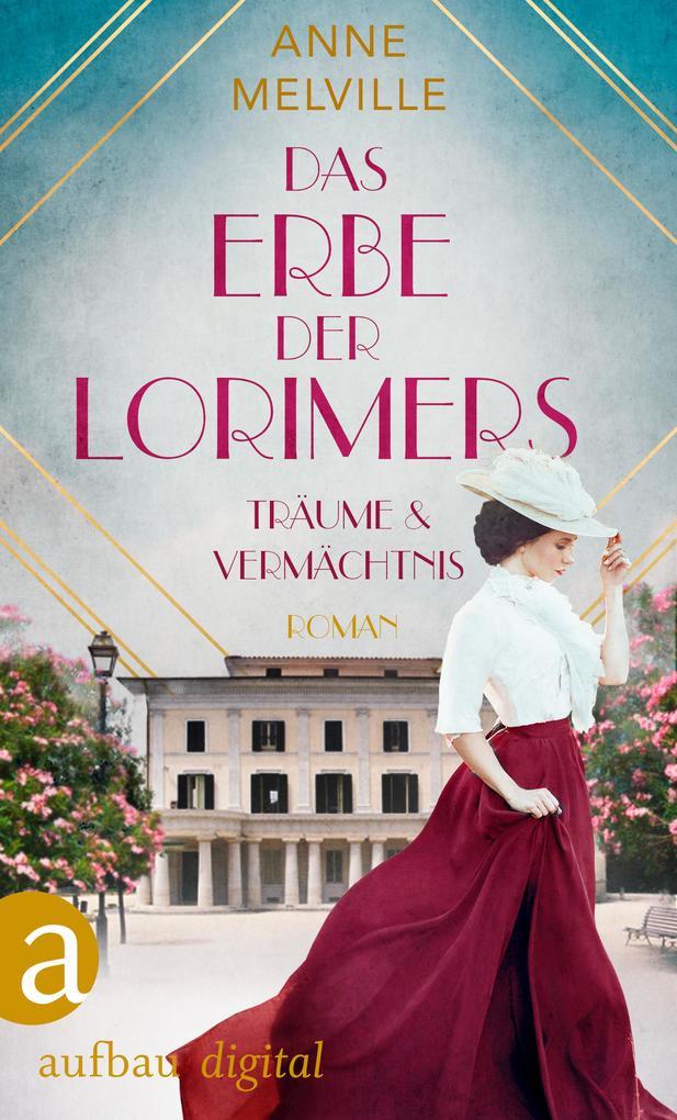 Das Erbe der Lorimers als eBook epub