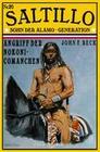 SALTILLO Band 20 Angriff der Nokoni-Comanchen