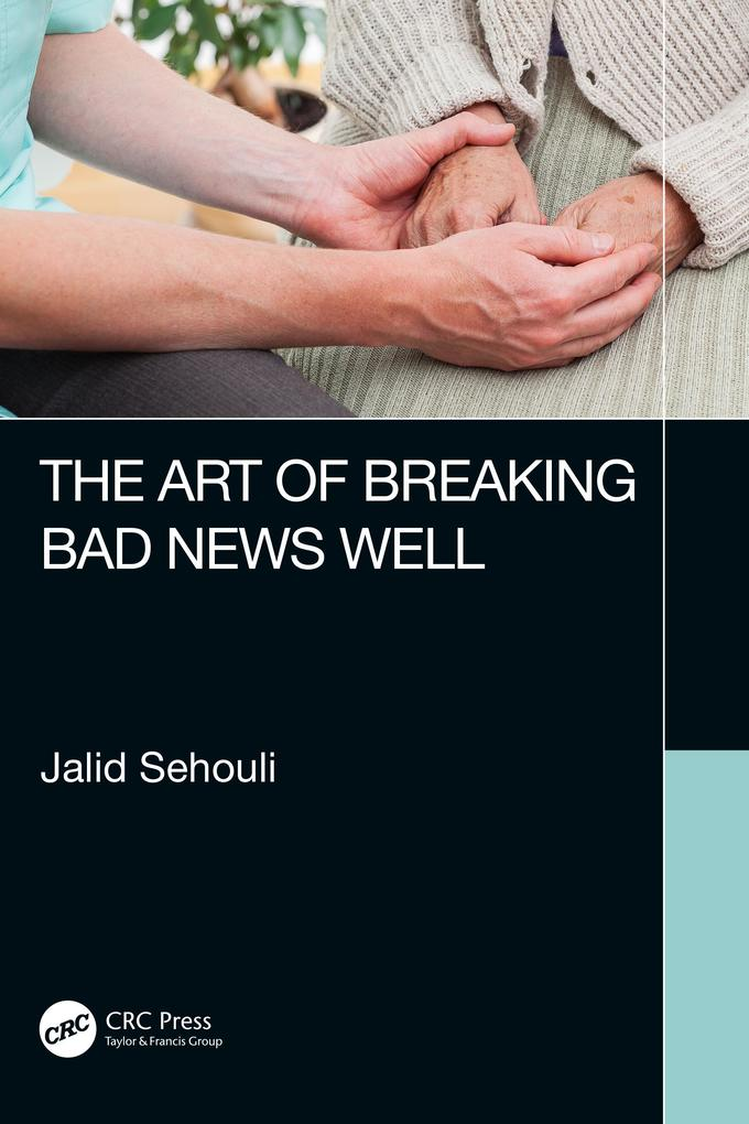 The Art of Breaking Bad News Well als eBook epub
