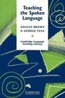 Teaching the Spoken Language: An Approach Based on the Analysis of Conversational English