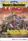 G. F. Unger Western-Bestseller 2428 - Western