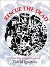 Rescue the Dead