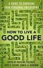 How to Live a Good Life
