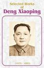 Selected Works of Deng Xiaoping: 1975-1982