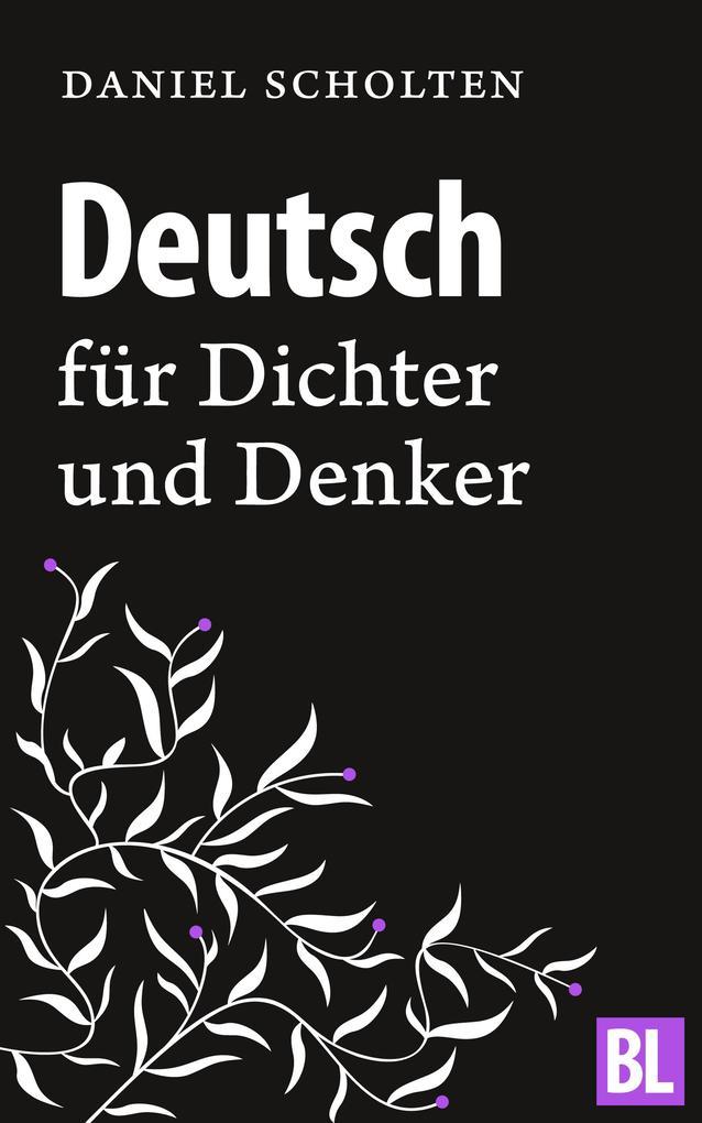 Deutsch für Dichter und Denker als eBook