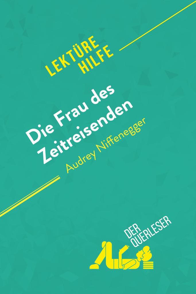 Die Frau des Zeitreisenden von Audrey Niffenegger (Lektürehilfe) als eBook epub