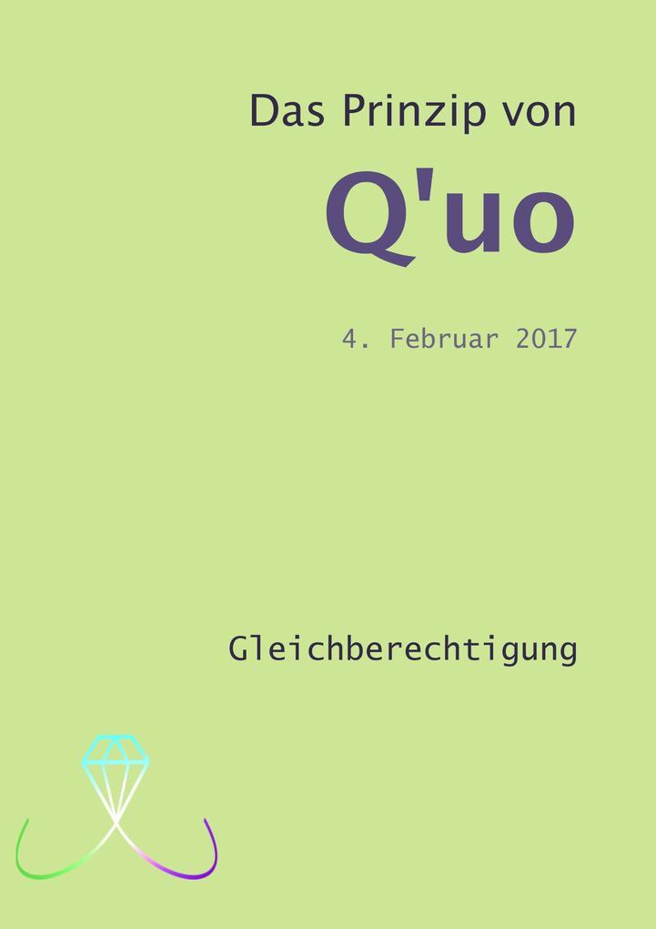 Das Prinzip von Q'uo (4. Februar 2017) als eBook epub