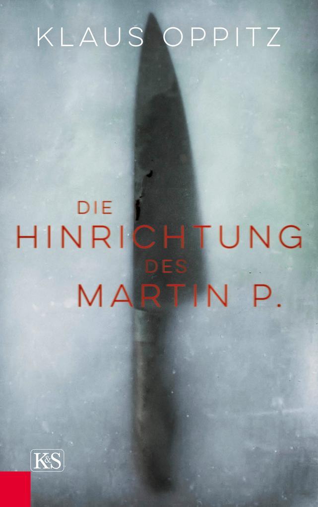 Die Hinrichtung des Martin P. als eBook epub