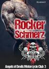 Rockerschmerz. Angels of Devils Motorcycle Club 3