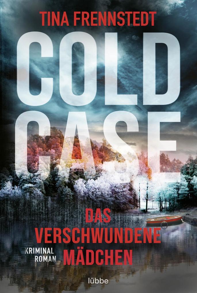 Cold Case - Das verschwundene Mädchen als eBook