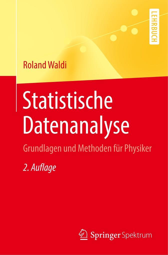 Statistische Datenanalyse als Buch (kartoniert)