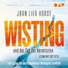 [Jorn Lier Horst: Wisting und der Tag der Vermissten (Cold Cases 1) - gekürzt]