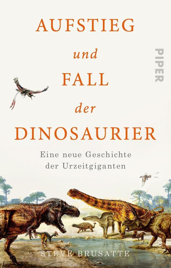 Aufstieg und Fall der Dinosaurier als Taschenbuch