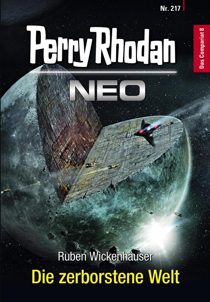 Perry Rhodan Neo 217: Die zerborstene Welt als eBook epub