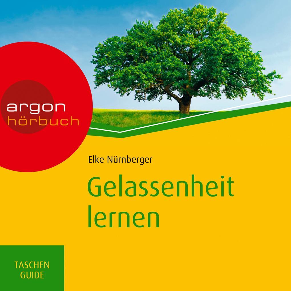 Gelassenheit lernen - Haufe TaschenGuide (Ungekürzte Fassung) als Hörbuch Download