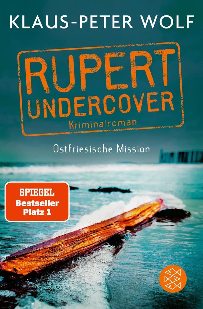 Rupert undercover - Ostfriesische Mission als eBook epub