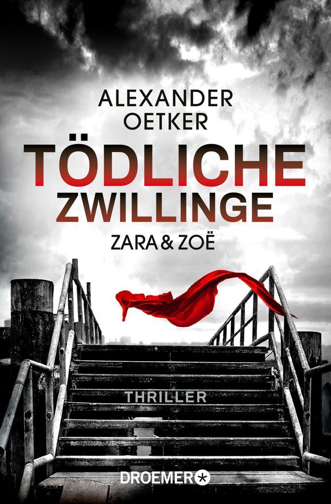 Zara und Zoë - Tödliche Zwillinge als eBook epub