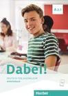 Dabei! A2.1. Deutsch für Jugendliche.Deutsch als Fremdsprache. Arbeitsbuch