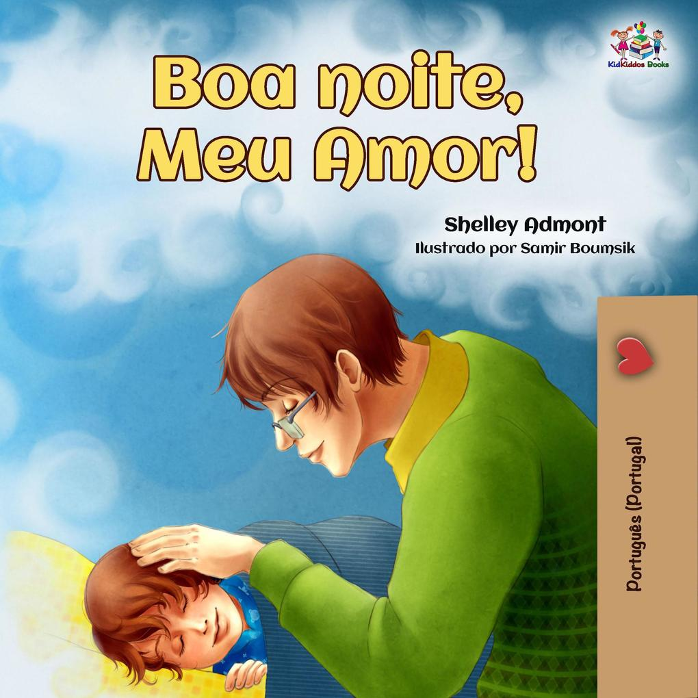 Boa noite Meu Amor! (Portuguese - Portugal Bedtime Collection)