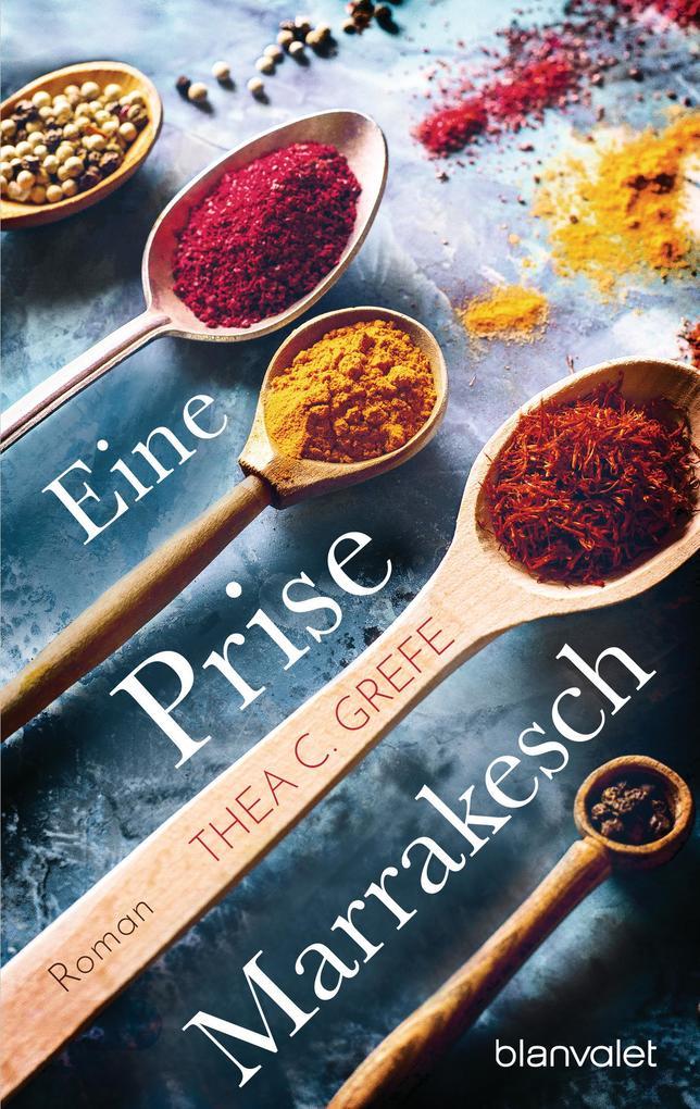 Eine Prise Marrakesch als eBook epub
