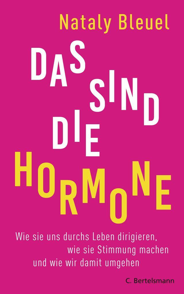 Das sind die Hormone