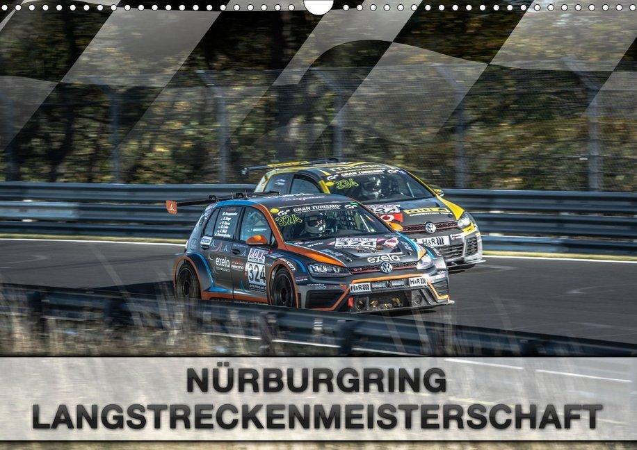 Nürburgring Langstreckenmeisterschaft (Wandkalender 2020 DIN A3 quer)