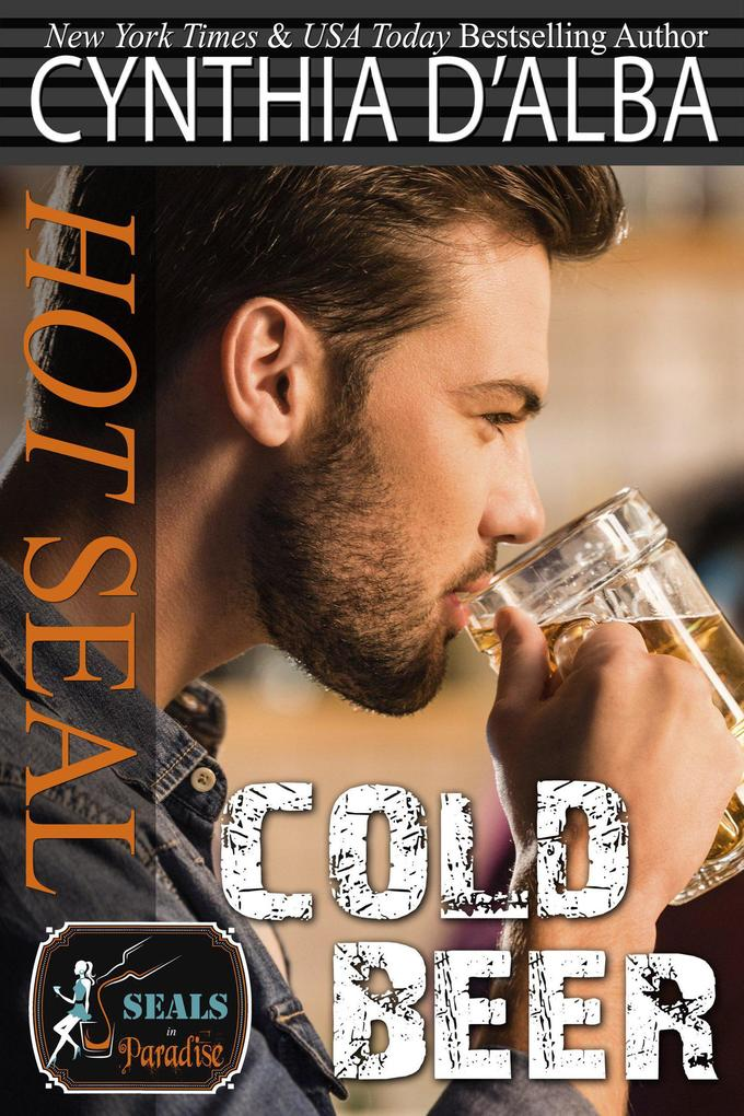 Hot SEAL Cold Beer (SEALs in Paradise)