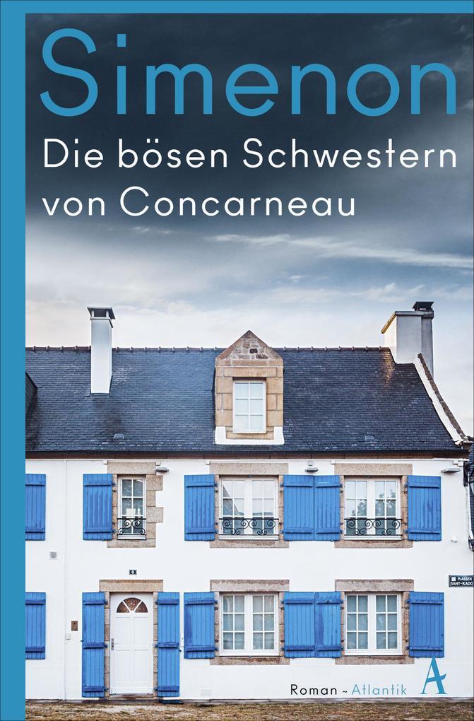 Die bösen Schwestern von Concarneau als Buch (gebunden)