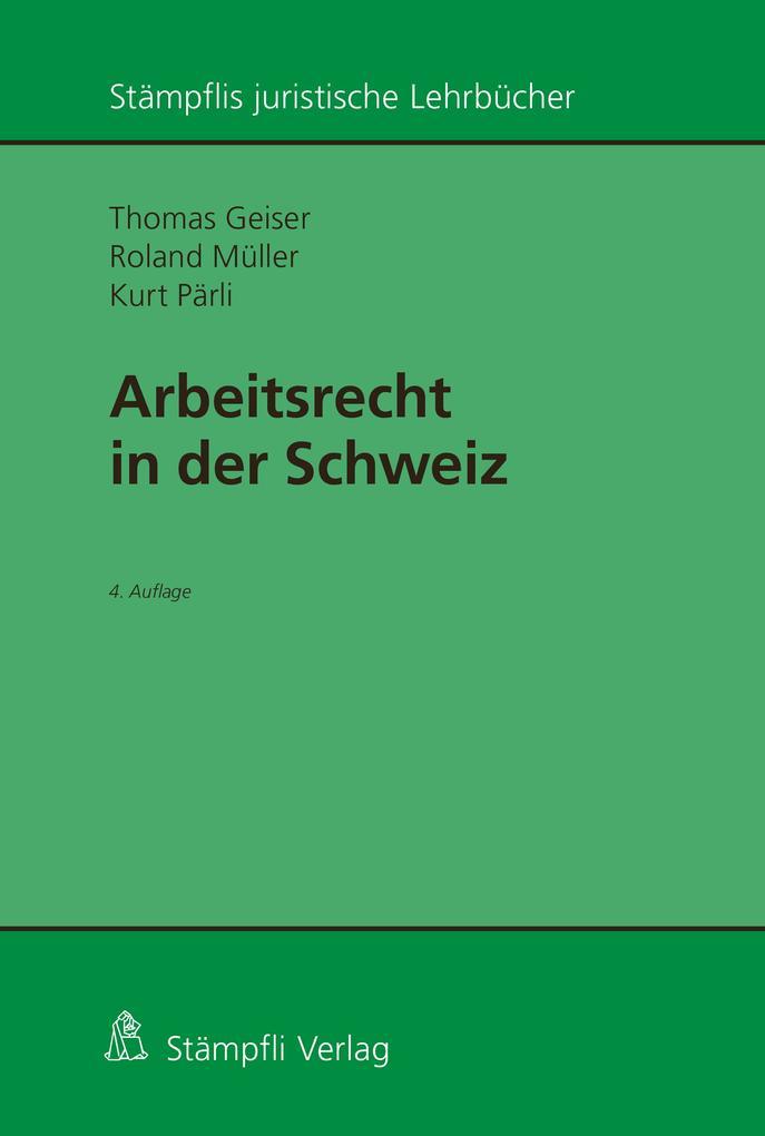 Arbeitsrecht in der Schweiz als eBook pdf