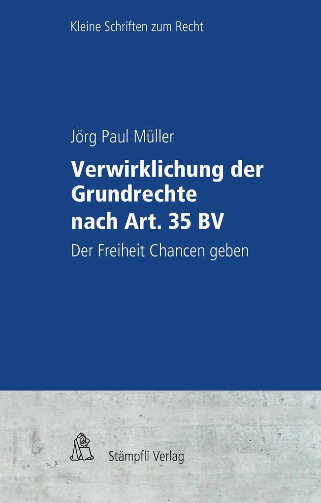 Verwirklichung der Grundrechte nach Art. 35 BV