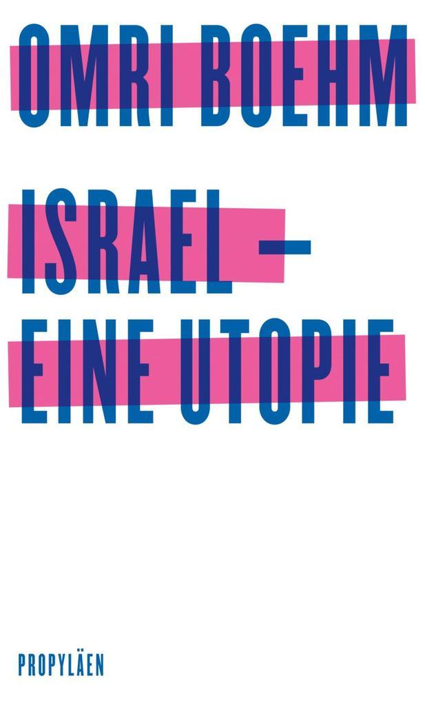 Israel - eine Utopie als eBook epub